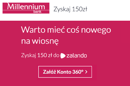 Bank Millennium - 150 zł do Zalando