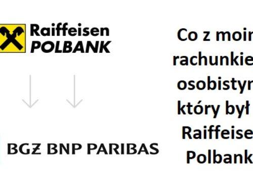 Raiffeisen Bank: Co z moim kontem, gdy banku już nie ma?